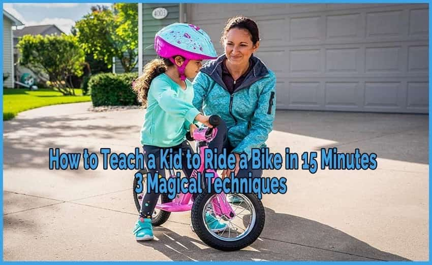 how to teach kid to ride bike